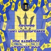Soca Calypso Grynner Turn On The Speaker Barbados